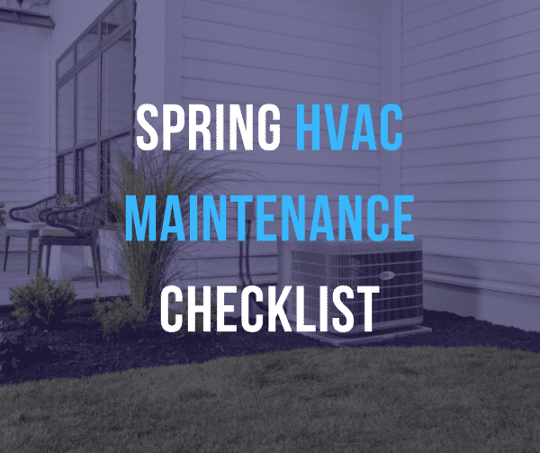 ac unit outside of home with spring hvac maintenance checklist caption above