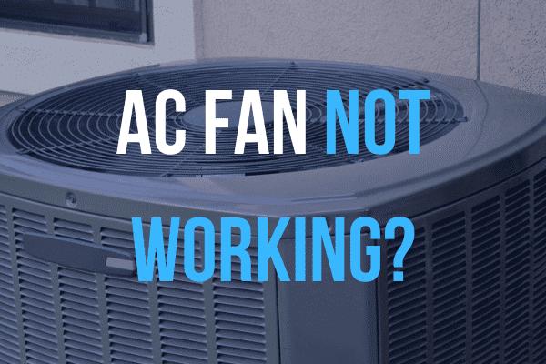 ac fan not working on outside ac unit